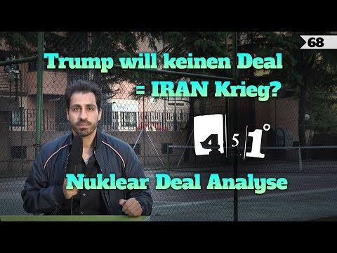 451 Grad erklärt Trumps Rückzieher aus Atom-Deal | 68
