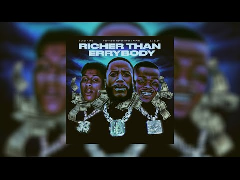 Gucci Mane – Richer Than Everybody (Clean)