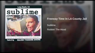 Freeway Time In LA County Jail