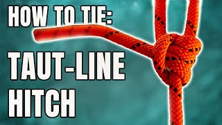 Taut-Line Hitch, How to Tie