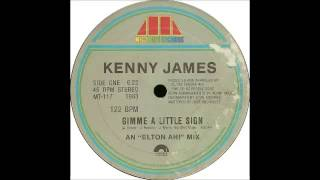 Kenny James - Gimme A Little Sign