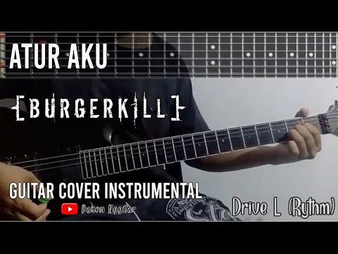 Burgerkill - Atur Aku (Guitar Cover)