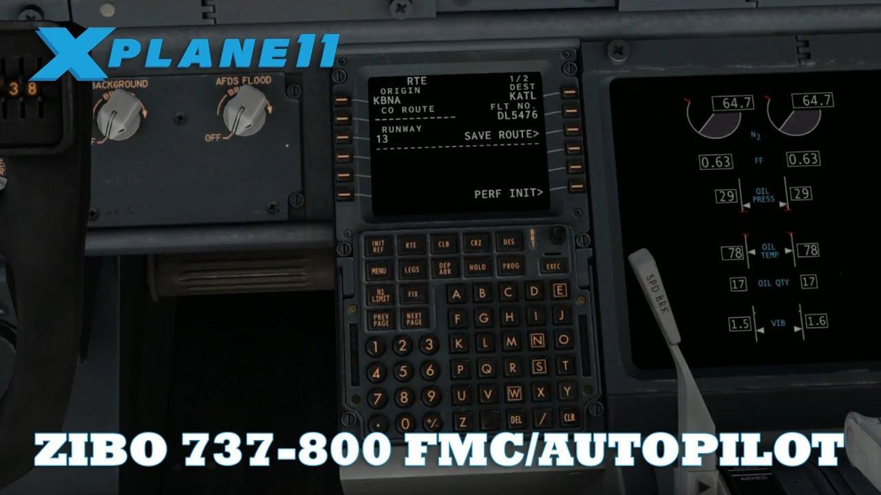 X-Plane 11 Episode #7 | Zibo 737-800 FMC & Autopilot Walkthrough