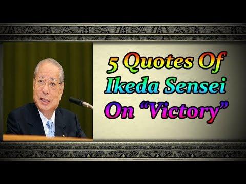 5 Quotes Of Ikeda Sensei On