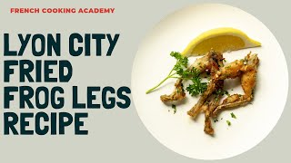 Lyon style frog legs step by step   Cooking tutorial
