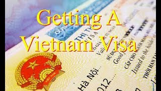 How To Get A Vietnam Visa - Short & Long Term