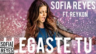 Sofia Reyes - Llegaste Tu (feat. Reykon) [Official Audio]
