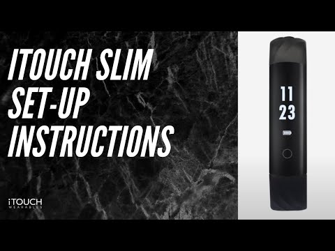 iTouch Slim Fitness Tracker | Set-Up Instructions from YouTube · Duration:  1 minutes 58 seconds