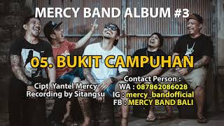 5. MERCY BAND - BUKIT CAMPUHAN OFFICIAL AUDIO