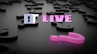 Ask DT!  A Live Q&A.