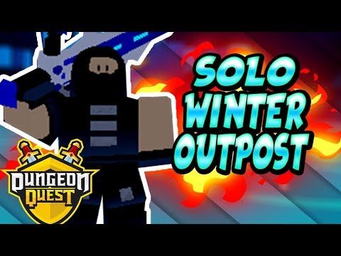 How To Solo Winter Outpost Nightmare FAST in Dungeon Quest | Solo Anything on ROBLOX Dungeon Quest
