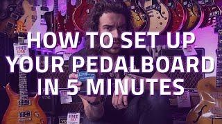 كيفية إعداد Pedalboard الخاص بك في 5 دقائق - دليل المبتدئين إلى الدواسات الغيتار
