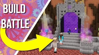 Building An Epic Style Nether Portal On Build Battle!