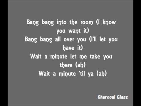 Jessie J, Ariana Grande and Nicki Minaj - Bang Bang (Lyrics)