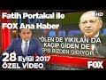 Erdoğan'dan dikkat çeken terör mesajı! 28 Eylül 2017 Fatih Portakal ile FOX Ana Haber