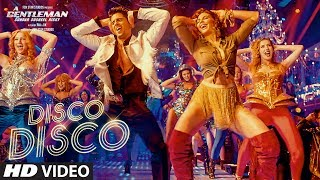 Disco Disco (Video Song) | A Gentleman (2017)