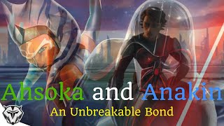 Anakin and Ahsoka's Unbreakable Bond