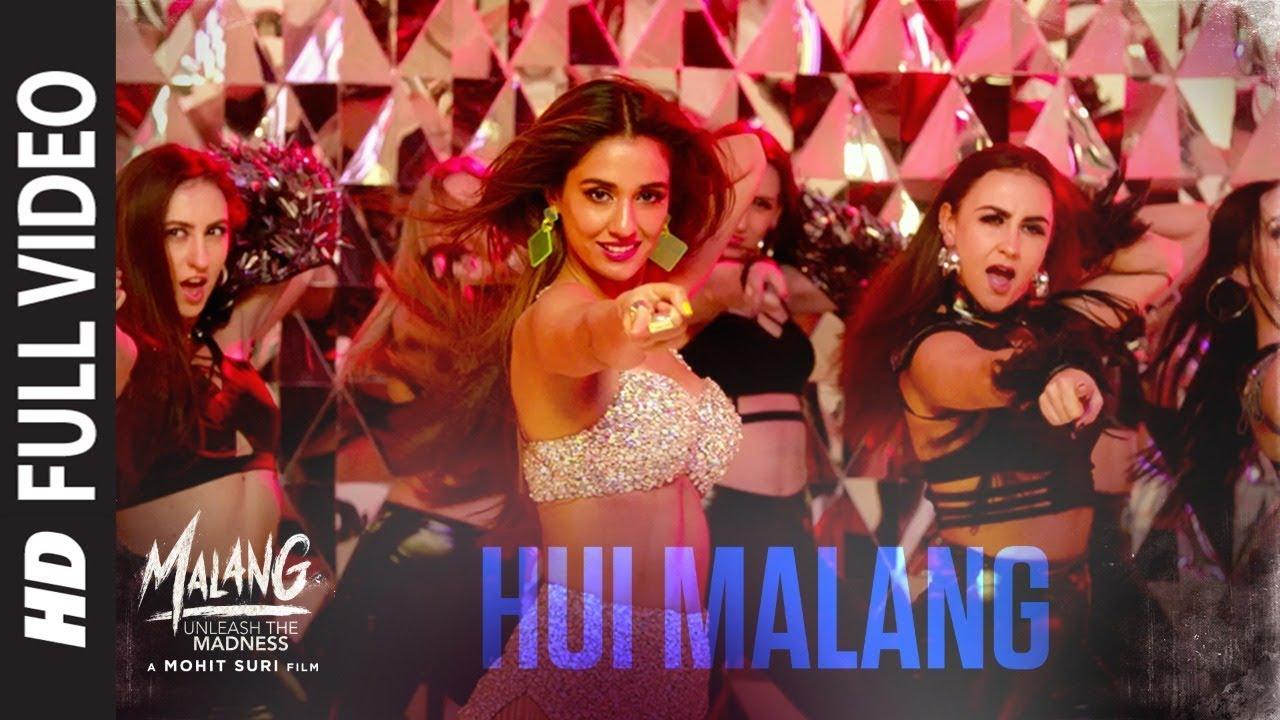 Download Full Video: Hui Malang | MALANG | Aditya R K, Disha P, Anil K, Kunal K | Asees Kaur | Ved Sharma