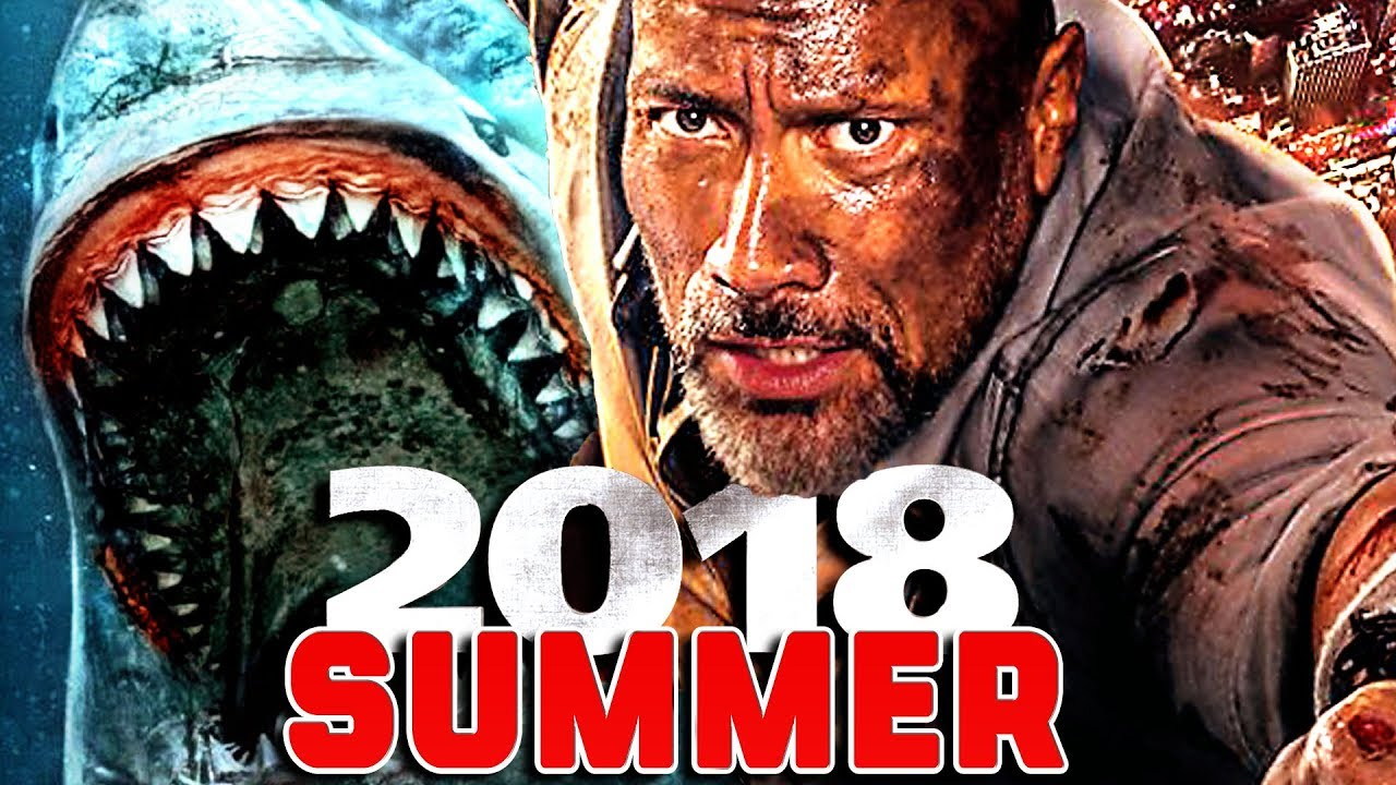 13 Must See Blockbuster Movies Summer 2018 Youtube
