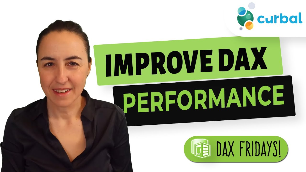 DAX Fridays #202: Improve performance of your DAX models