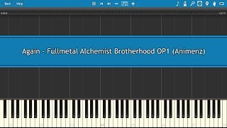 Again - Fullmetal Alchemist Brotherhood OP1 (Animenz) [Piano Tutorial]