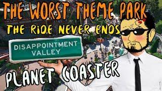 The Worst Theme Park - Planet Coaster