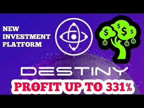 DESTINY CORP - New Investment Platform Site - Get Profit Up To 331%