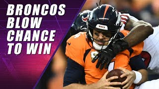 Broncos vs Texans: How to LOSE A Game