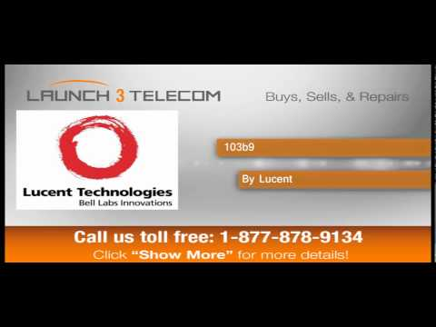 Lucent 103b9 BUY & SELL @ Launch3Telecom.com