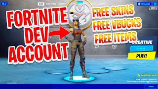 How To Get Your Own Fortnite Dev Account   All Skins Free
