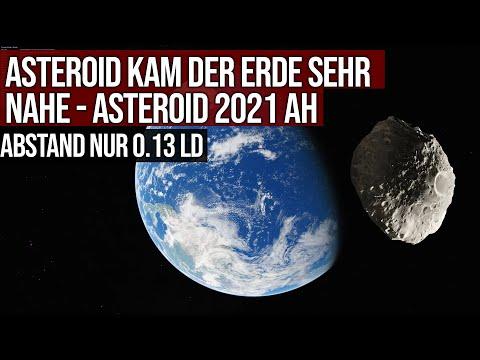 Asteroid kam der Erde sehr nahe - Asteroid 2021 AH - Abstand nur 0.13 LD