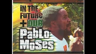PABLO MOSES - Who Dub? (In The Future Dub)