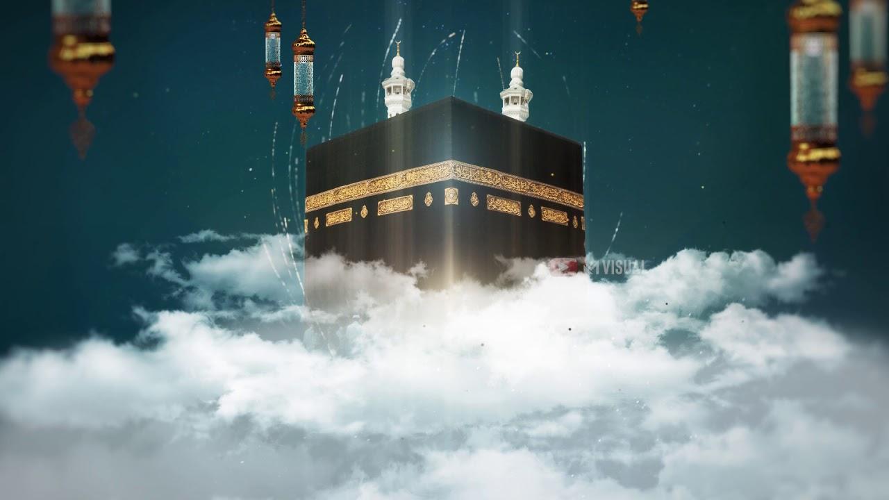 Video Background Islami + Music20 NO TEXT No Copyright ka'bah