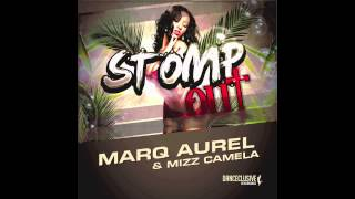 Marq Aurel & Mizz Camela - Stomp Out (Radio Edit) // DANCECLUSIVE //
