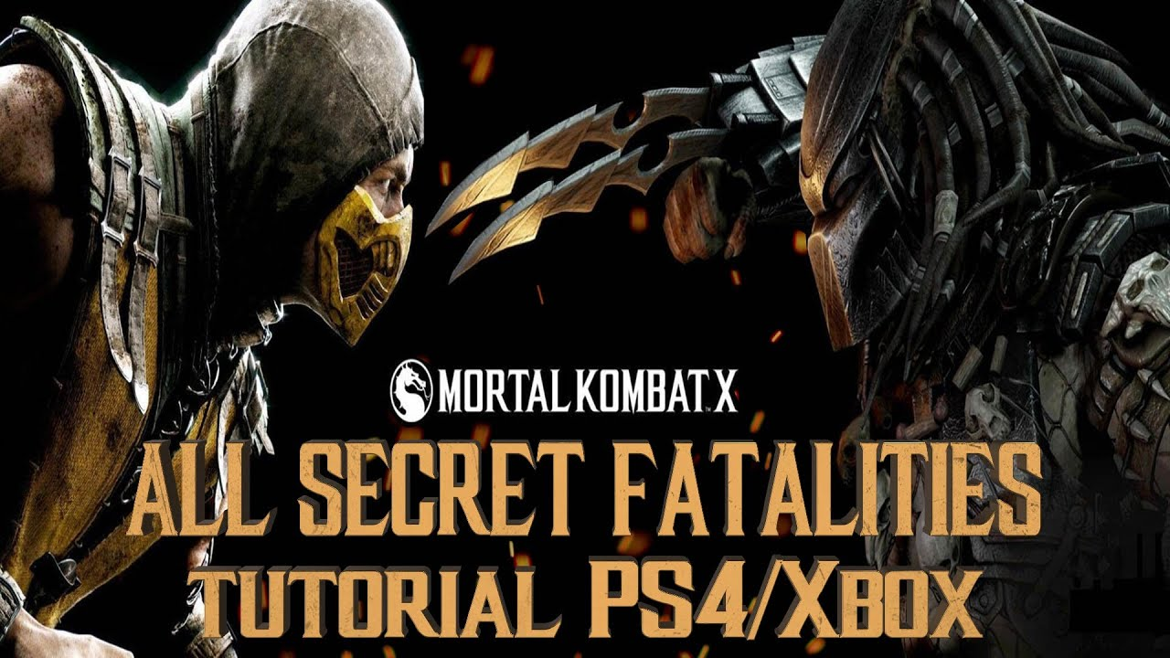 Mortal Kombat X All Secret Fatalities Tutorial Ps4 Xbox