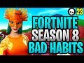 These Bad Habits Are Making You WORSE At Fortnite... (Fortnite How To Get Better - Season 8)