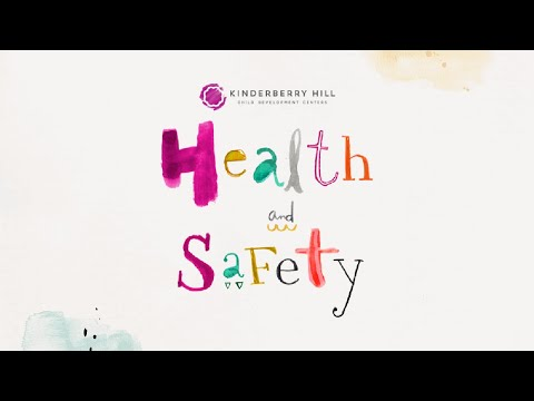 Kinderberry Hill Health & Safety
