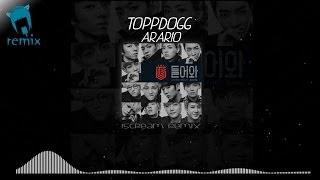 Dubstep 탑독_topp Dogg Arario I5cream Remix