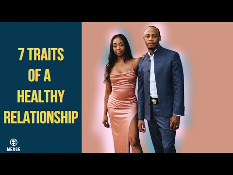 healthy dating relationship characteristics
