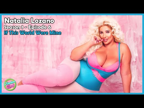 Natalia Lozano 🌟 S1 - Ep6 🌟 If This World Were Mine 🔴 The Latest Tips, Ideas & Plus Size Styles!