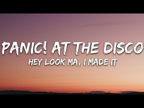 panic!-at-the-disco---hey-look-ma,-i-made-it-(lyrics)