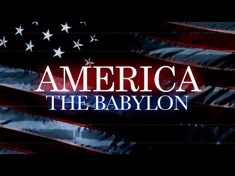 AMERICA THE BABYLON: Daughter Of The Harlot, Part 1