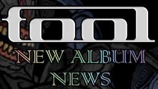 TOOL NEW ALBUM ALL NEWS COMPILATION