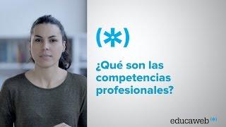 ¿Qué son las competencias profesionales?