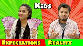 Kids : Expectations Vs Reality | Hungry Birds Funny Video