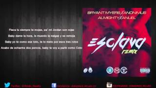 esclava remix letra bryant myers ft anonimus almighty y anuel aa