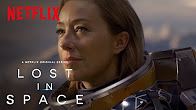 Lost in Space | Date Announcement [HD] | Netflix - Продолжительность: 93 секунды