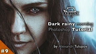 # 9 Saduint | Dark rainy morning | Photoshop Tutorial