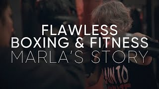 Marla's Story | Flawless Fitness & Boxing