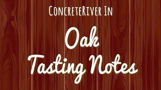 Tasting Notes: Oak